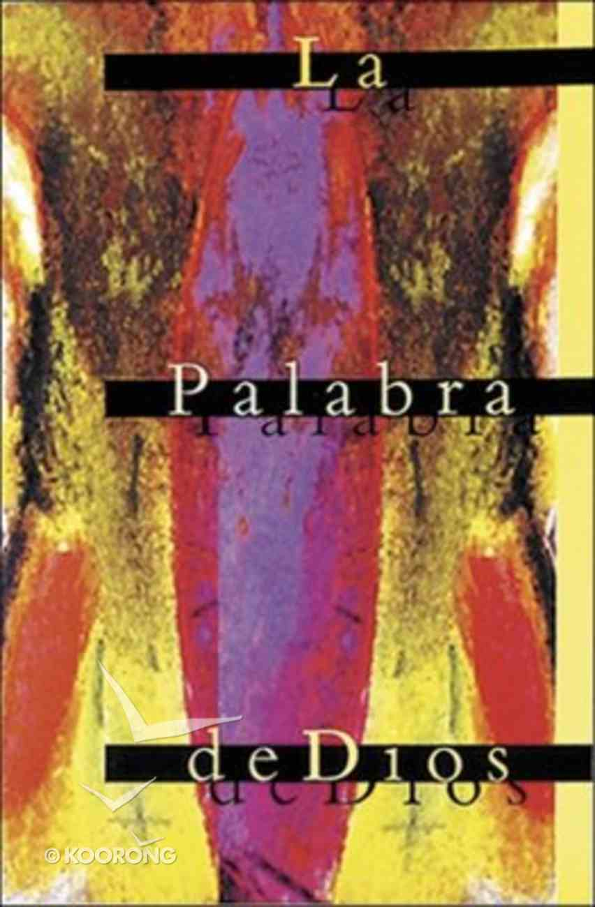 Rvr La Palabra De Dios Multi-Colored (Spanish Outreach Bible) Paperback