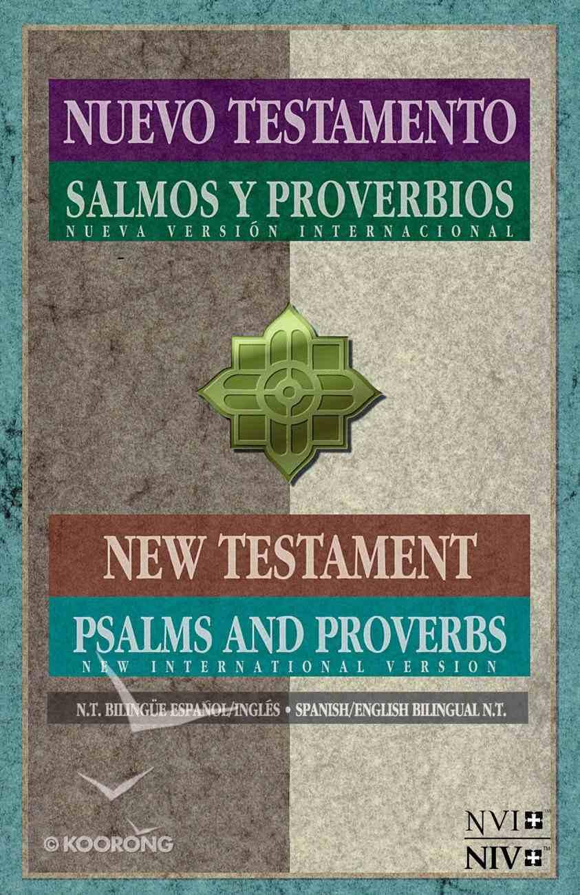 Nvi/Niv Nuevo Testamento Con Salmos Y Proverbios Bilingue (Spanish/english New Testament With Psalms & Proverbs) Paperback