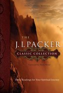 The J.I Packer Classic Collection Hardback