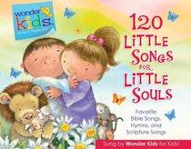 Album Image for 120 Little Songs For Little Souls (4 CD Set) (Wonder Kids Music Series) - DISC 1