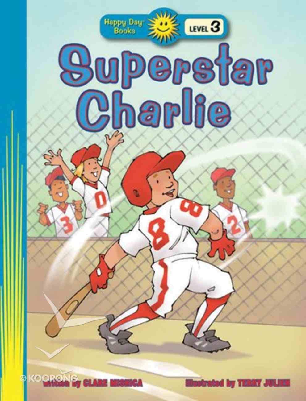 Superstar Charlie (Happy Day Level 3 Independent Readers Series) Paperback