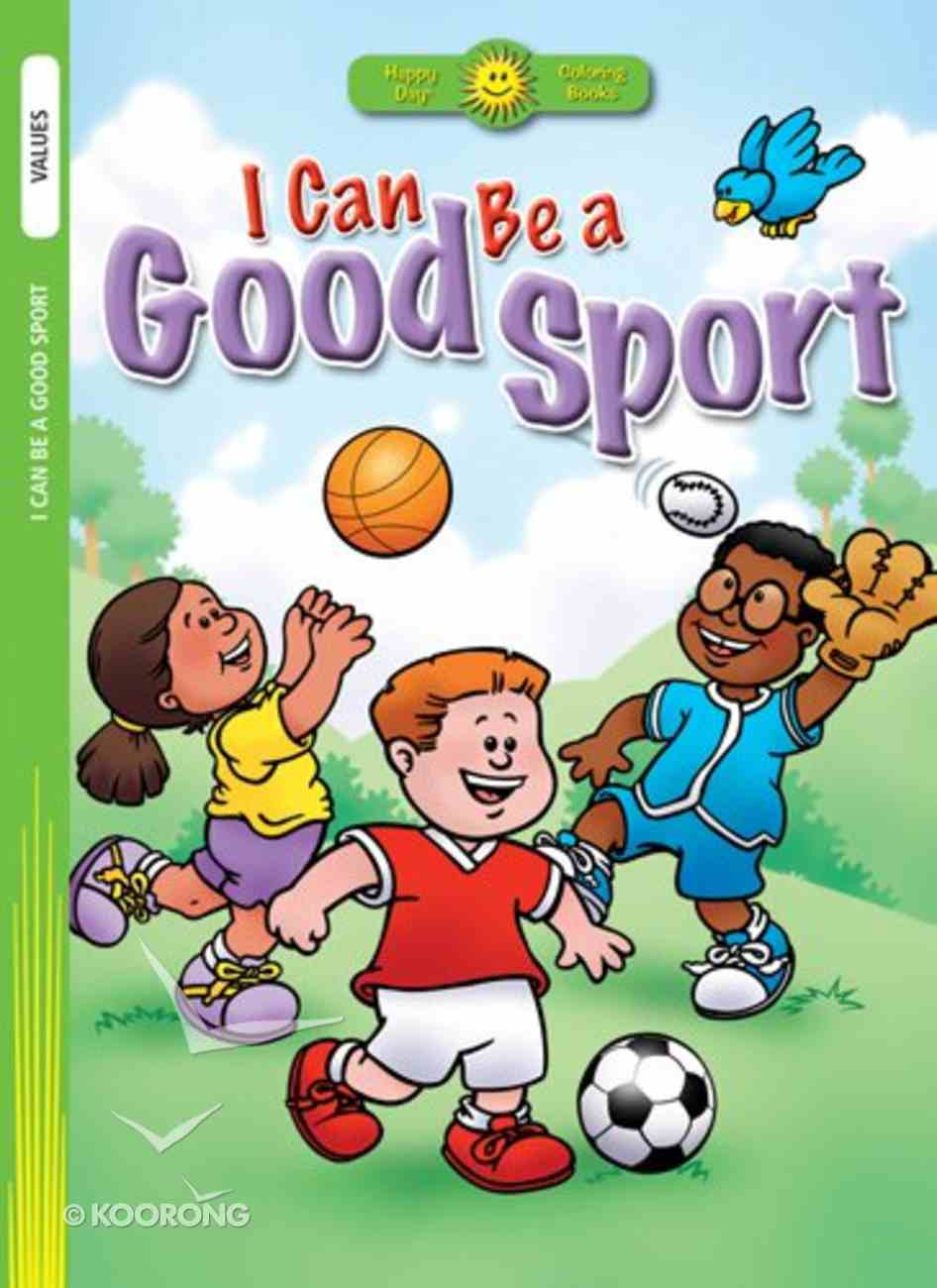 I Can Be a Good Sport (Happy Day Colouring & Activity Series) Paperback