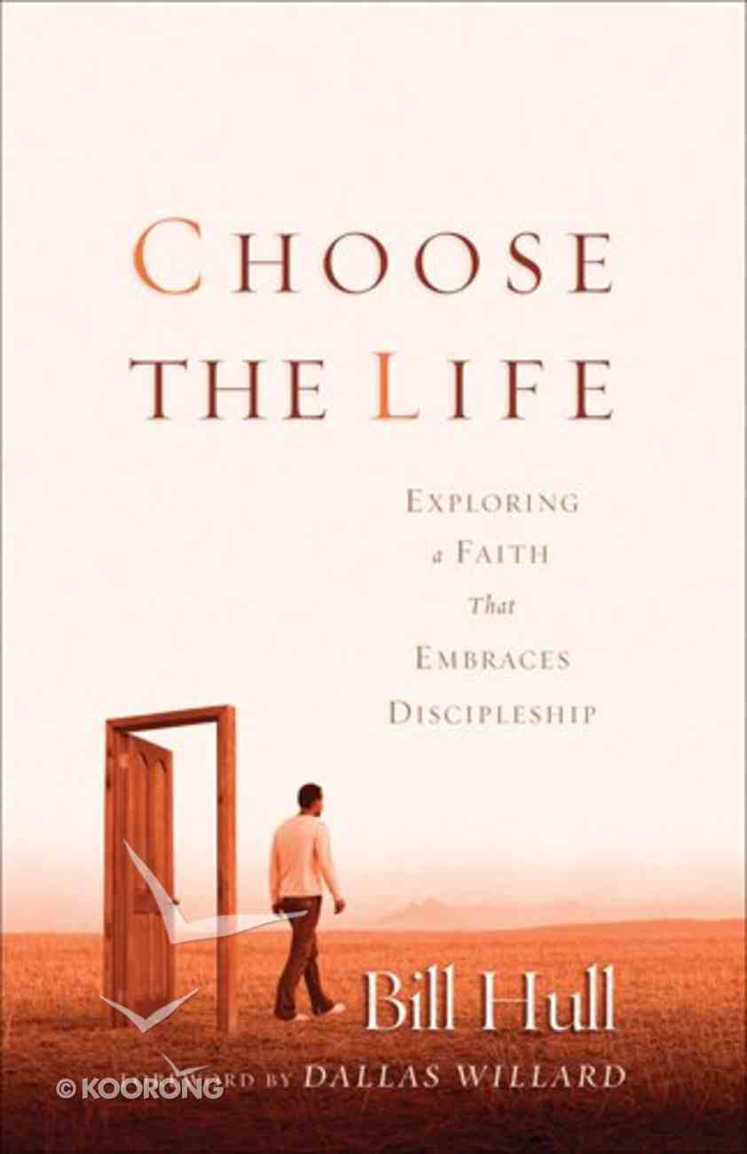 Choose the Life Paperback