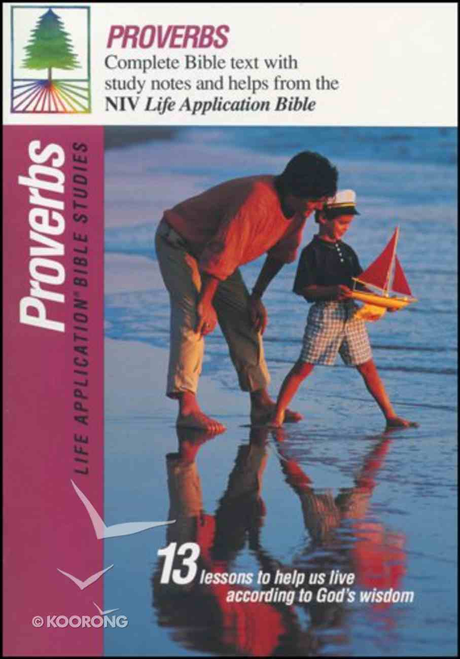 Proverbs (Life Application Bible Study Series) Paperback