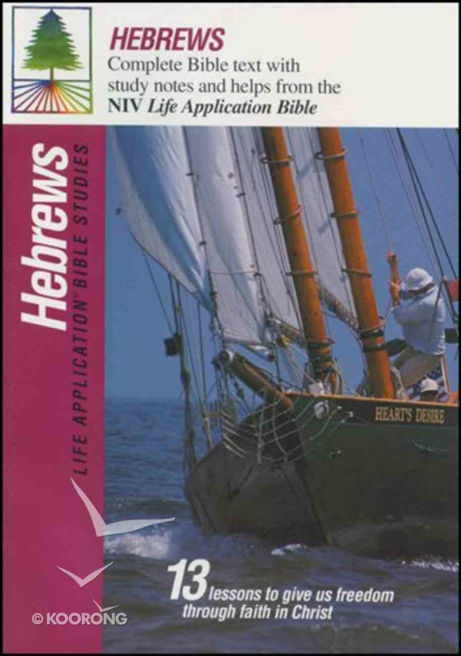 Hebrews (Life Application Bible Study Series) Paperback