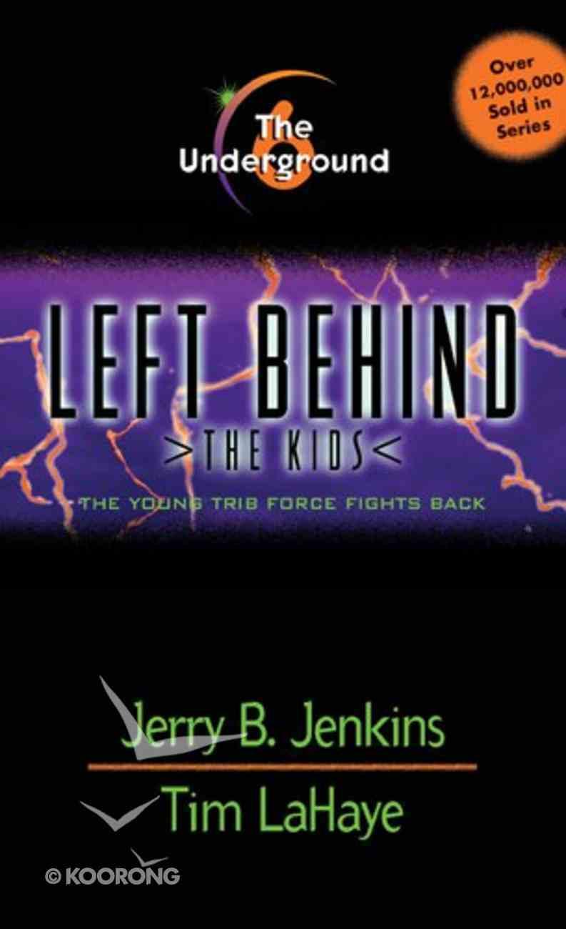 Underground (#06 in Left Behind The Kids Series) Paperback