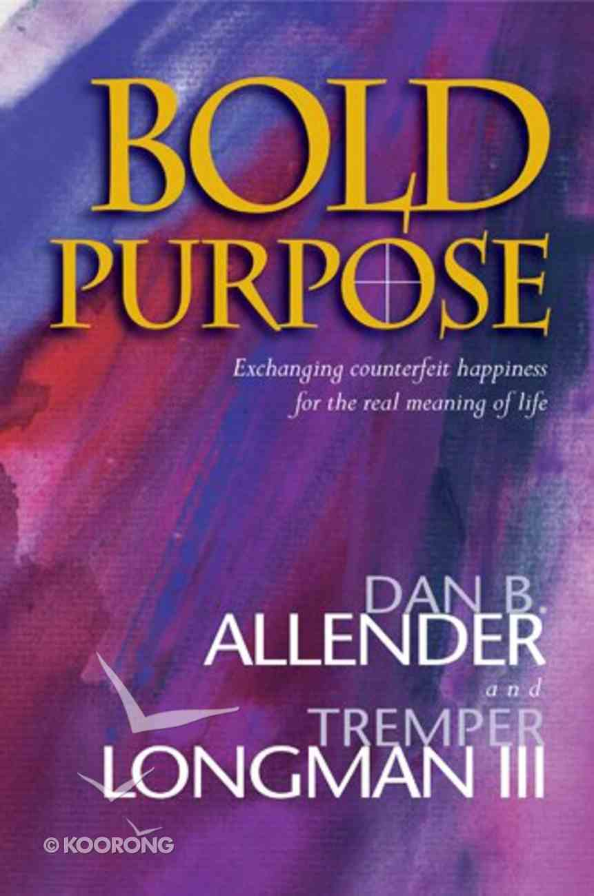 Bold Purpose Hardback