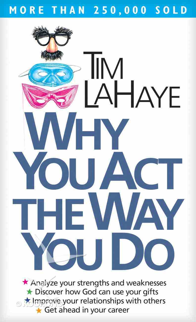 Why You Act the Way You Do Paperback