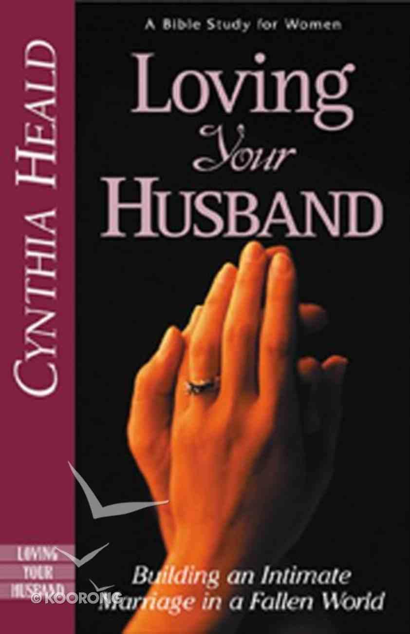Loving Your Husband Paperback
