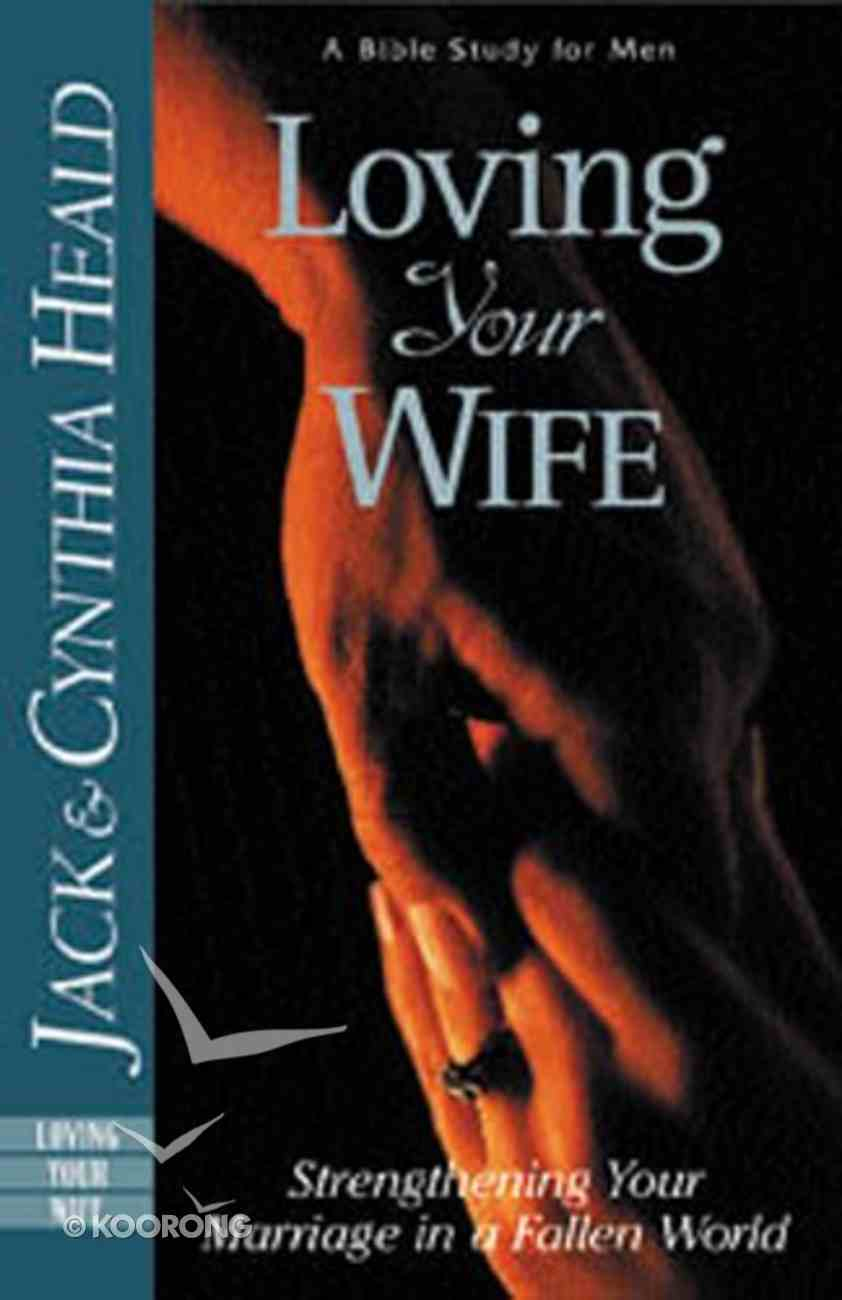 Loving Your Wife Paperback