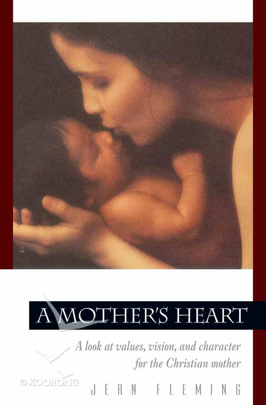 A Mother's Heart (Rev) Paperback