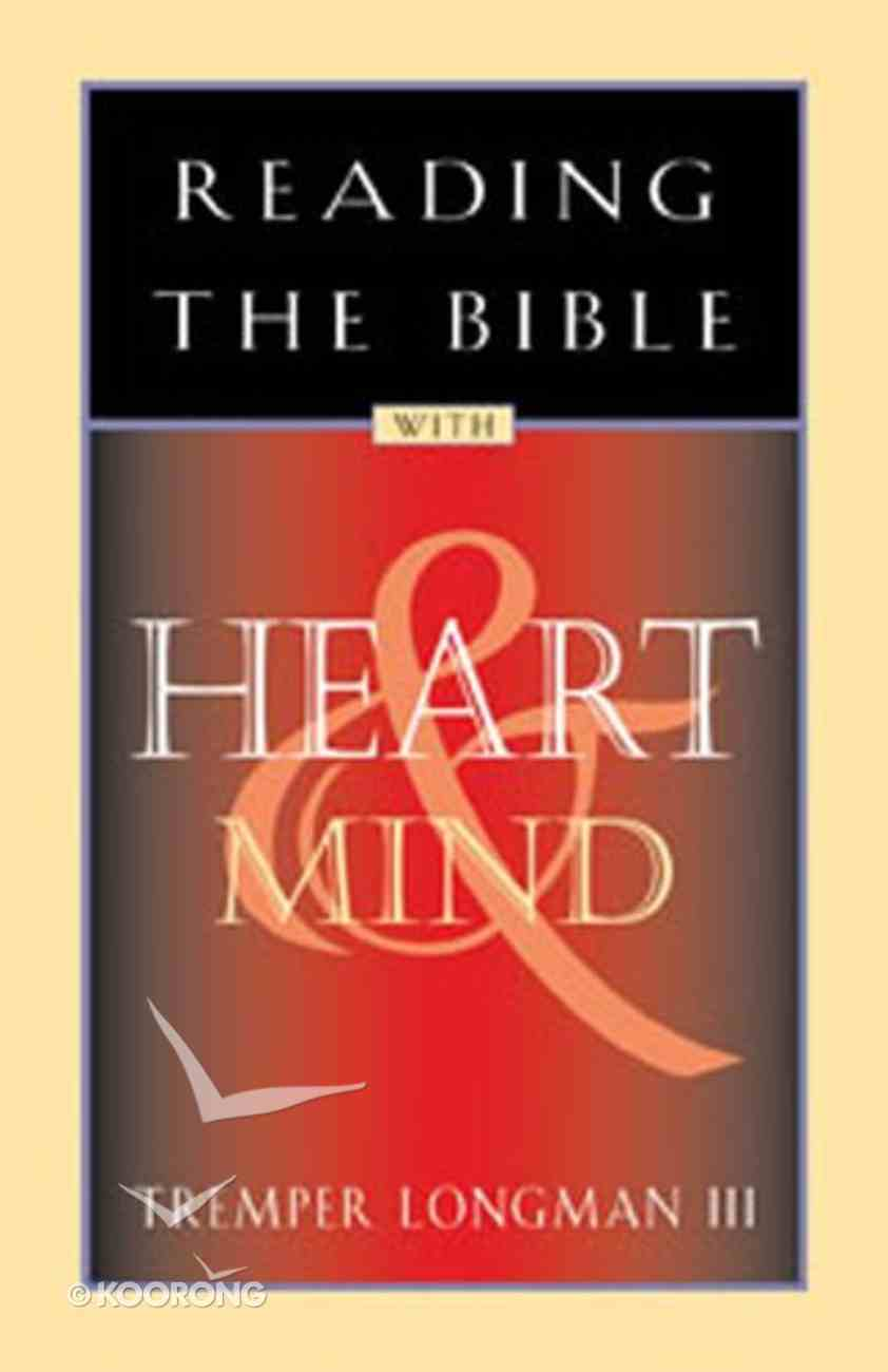 Reading the Bible With Heart and Mind Paperback