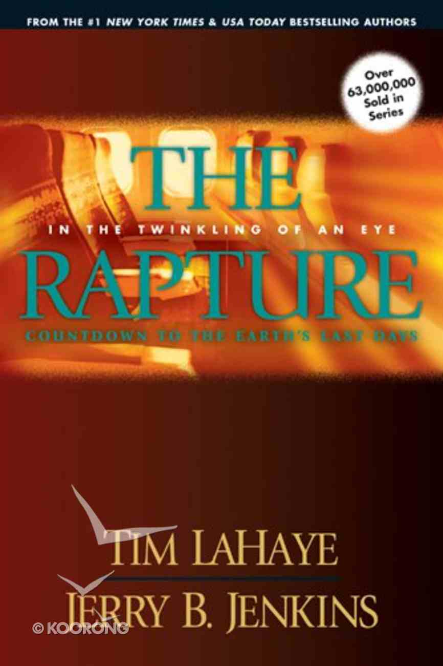 The Rapture (Prequel #03) (#00C in Left Behind Series) Paperback