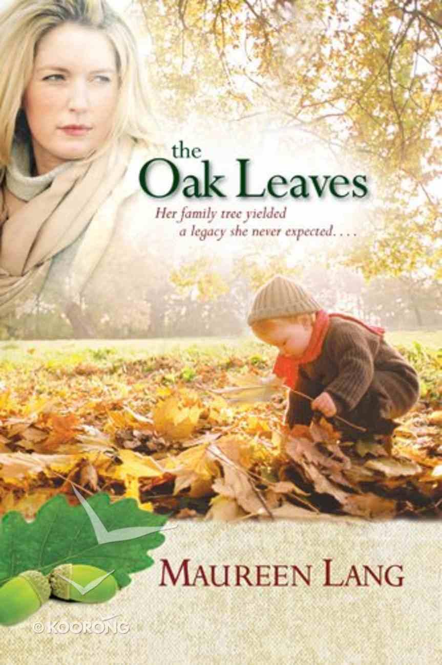 The Oak Leaves (#01 in Oak Leaves Series) Paperback