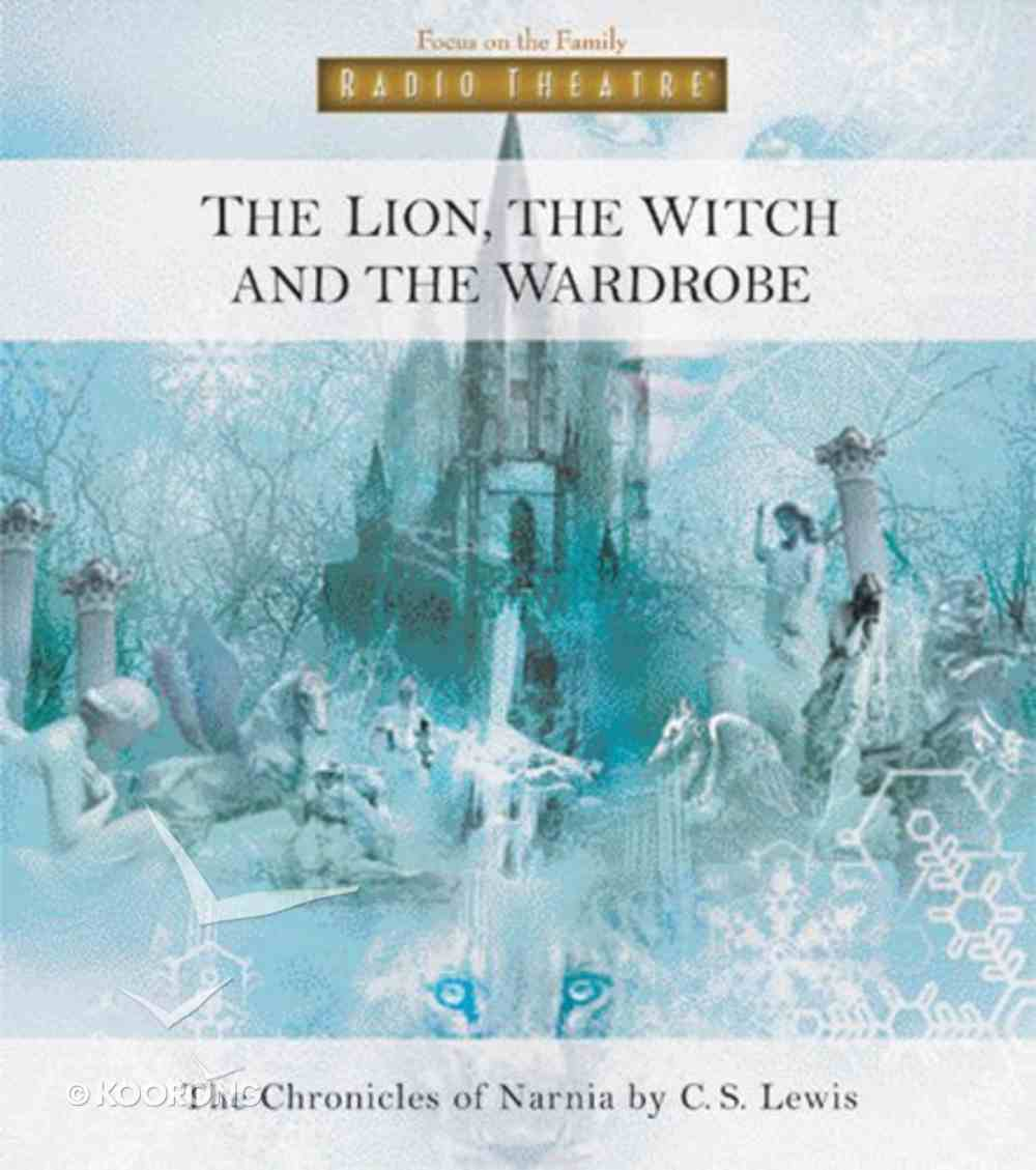 Narnia #02: Lion, the Witch and the Wardrobe, the (#02 in Chronicles Of Narnia Audio Series) CD