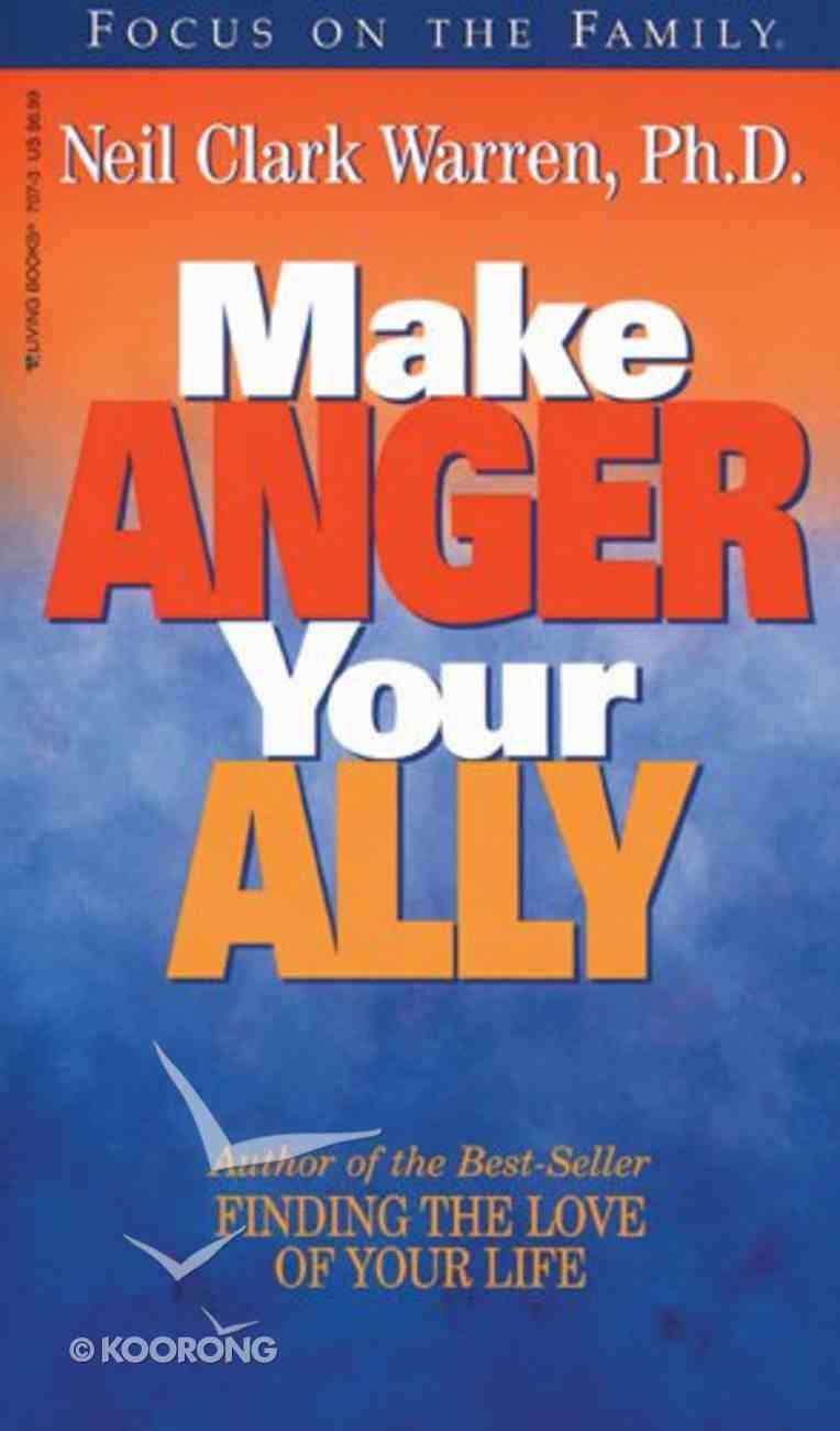 Make Anger Your Ally Mass Market