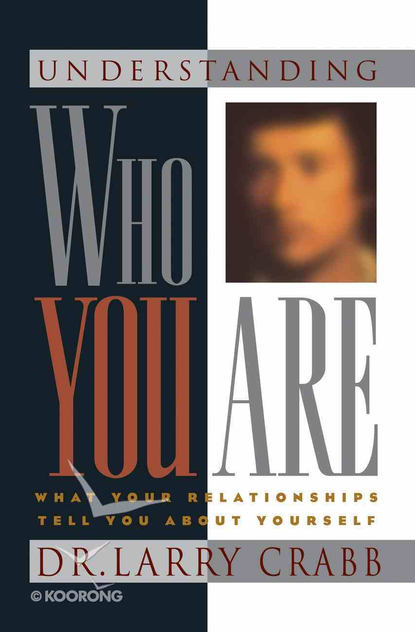 Understanding Who You Are Paperback