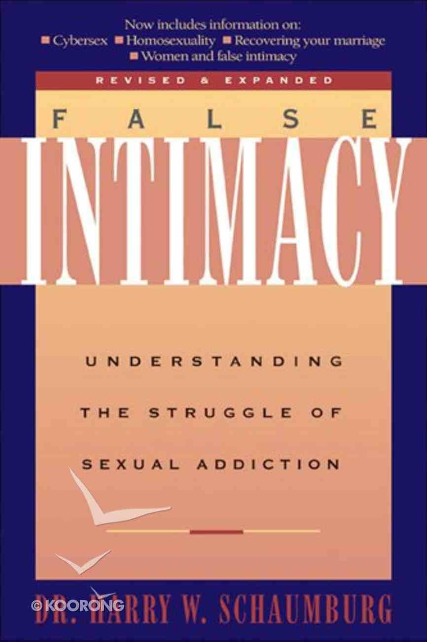 False Intimacy Paperback