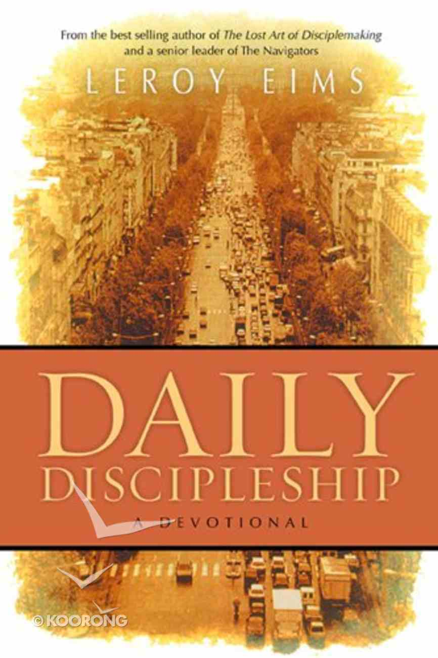 Daily Discipleship a Devotional Paperback