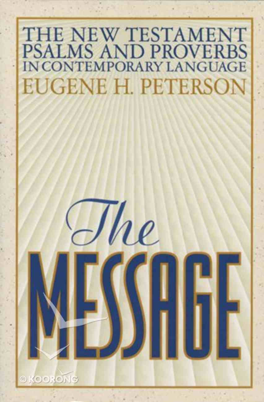 Message New Testament Psalms and Proverbs (Black Letter Edition) Paperback