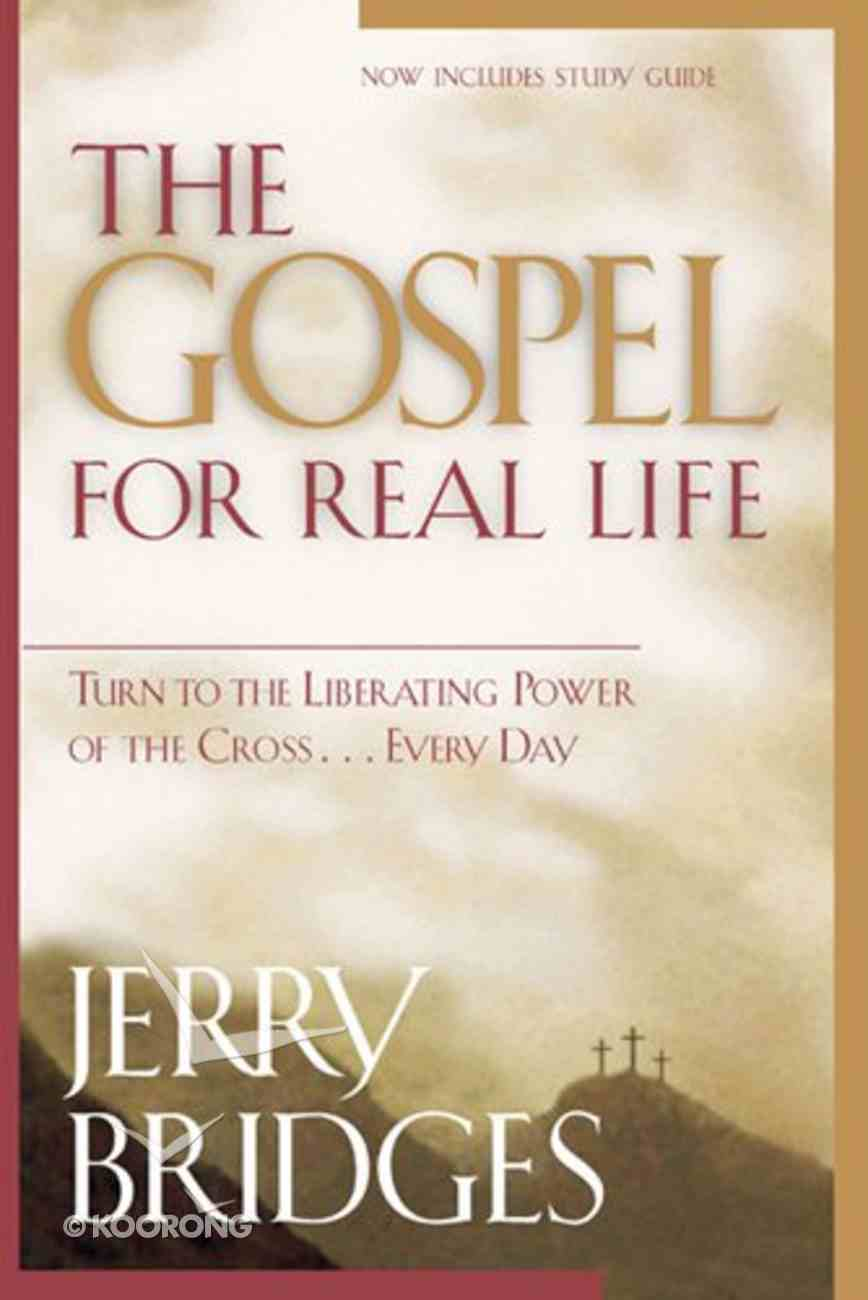 The Gospel For Real Life Paperback