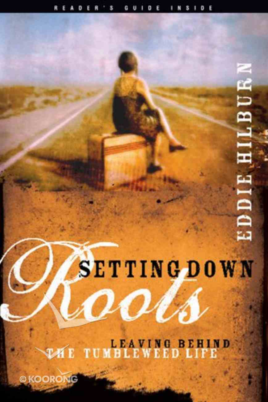 Setting Down Roots Paperback