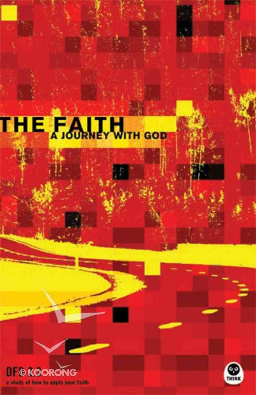 The Faith (#2.3 in Design For Discipleship Series) Paperback