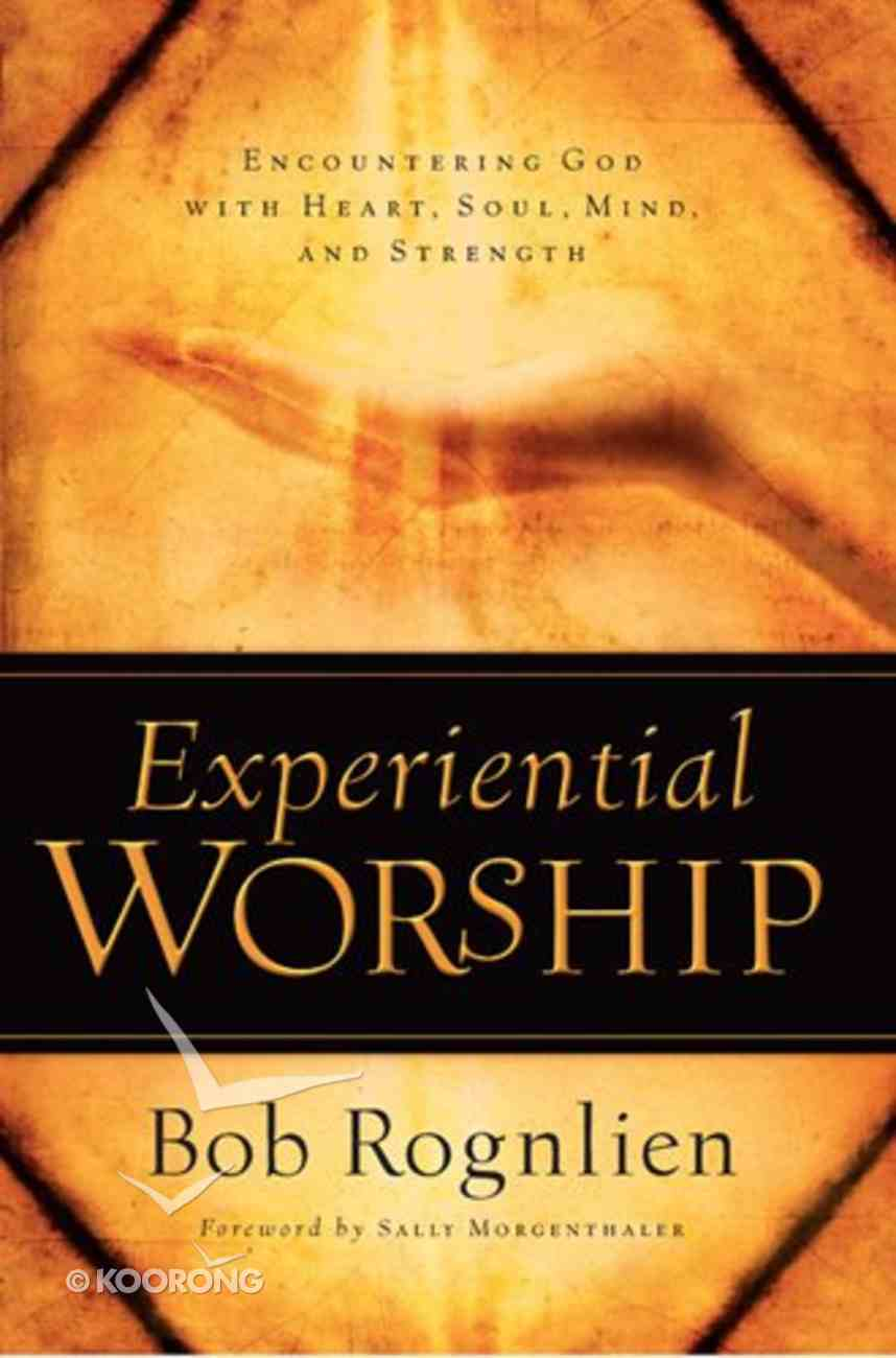 Experiential Worship Paperback