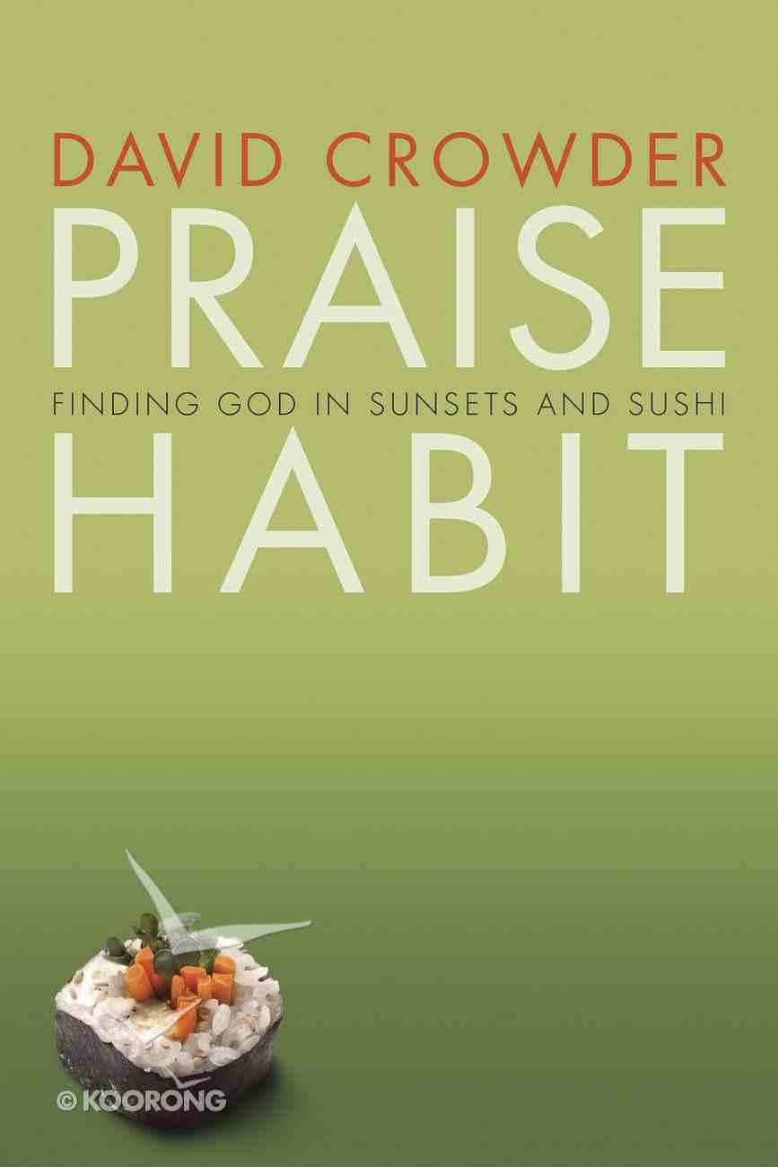 Praise Habit Paperback