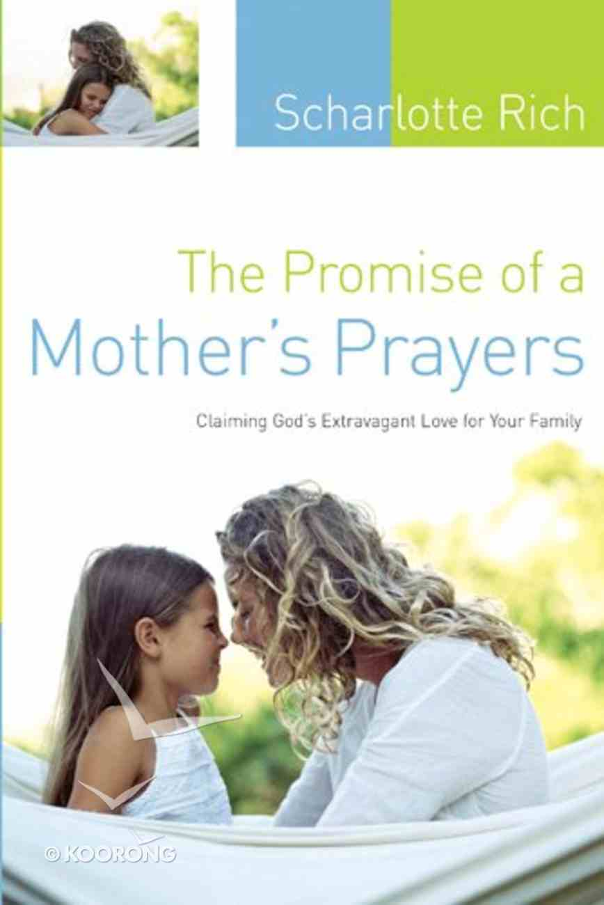 The Promise of a Mother's Prayers Paperback
