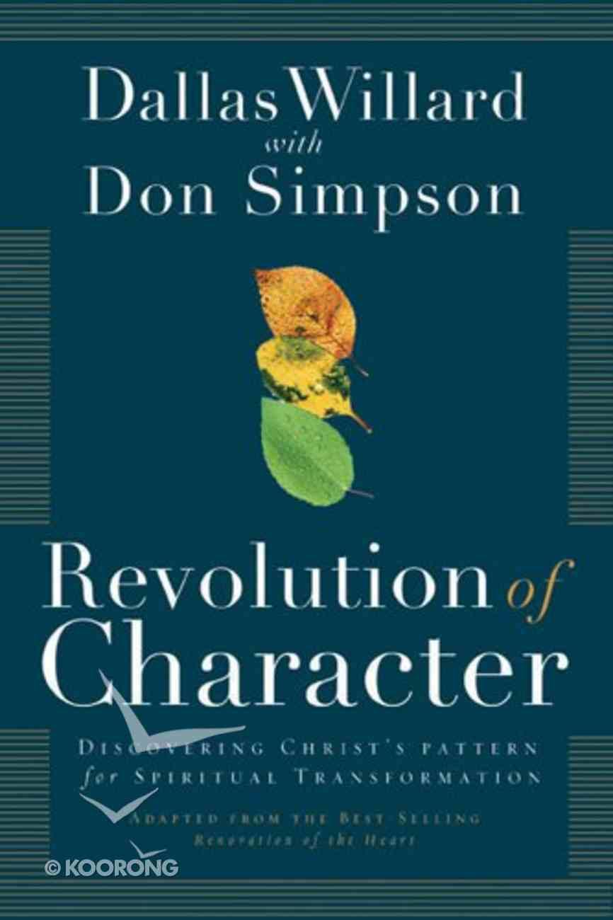 Revolution of Character Hardback