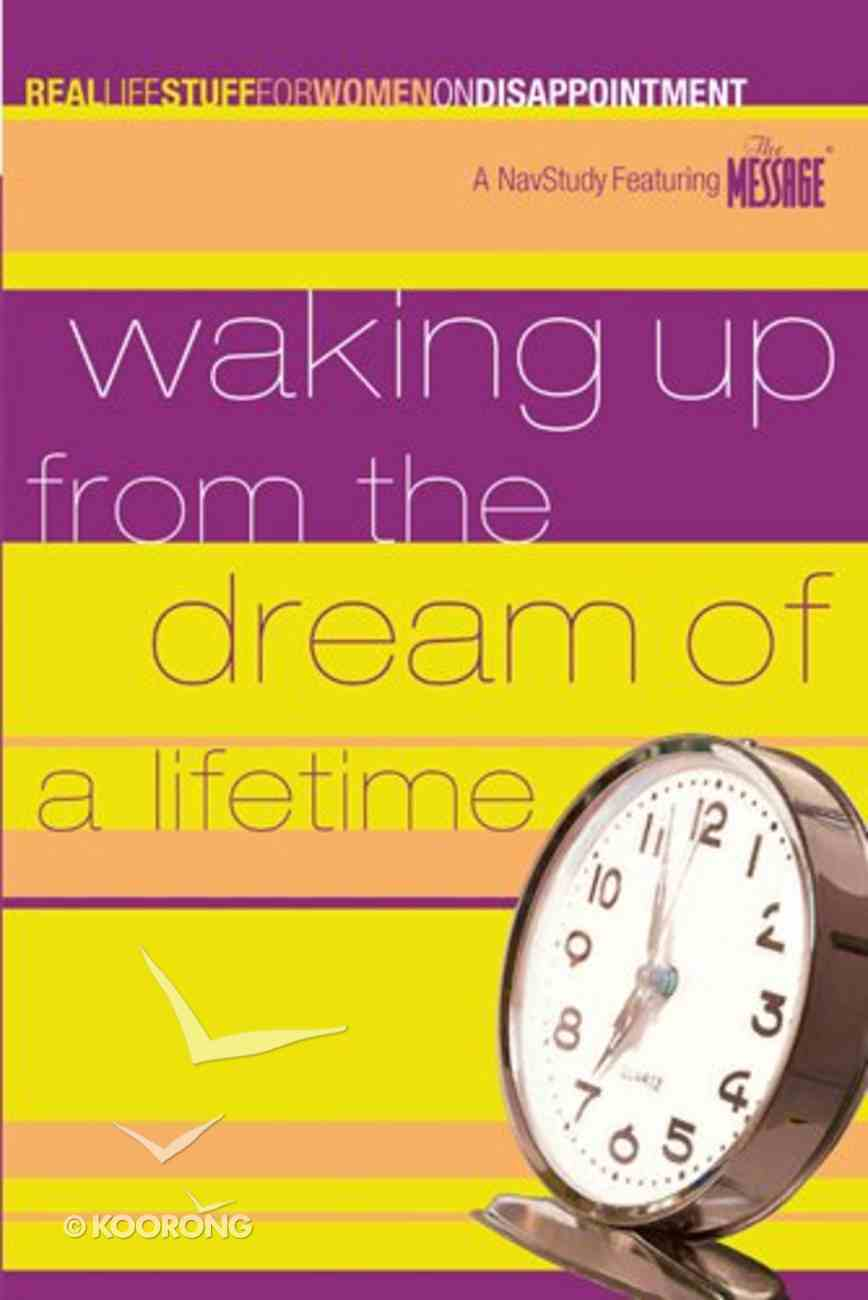Waking Up From a Dream of a Lifetime Paperback