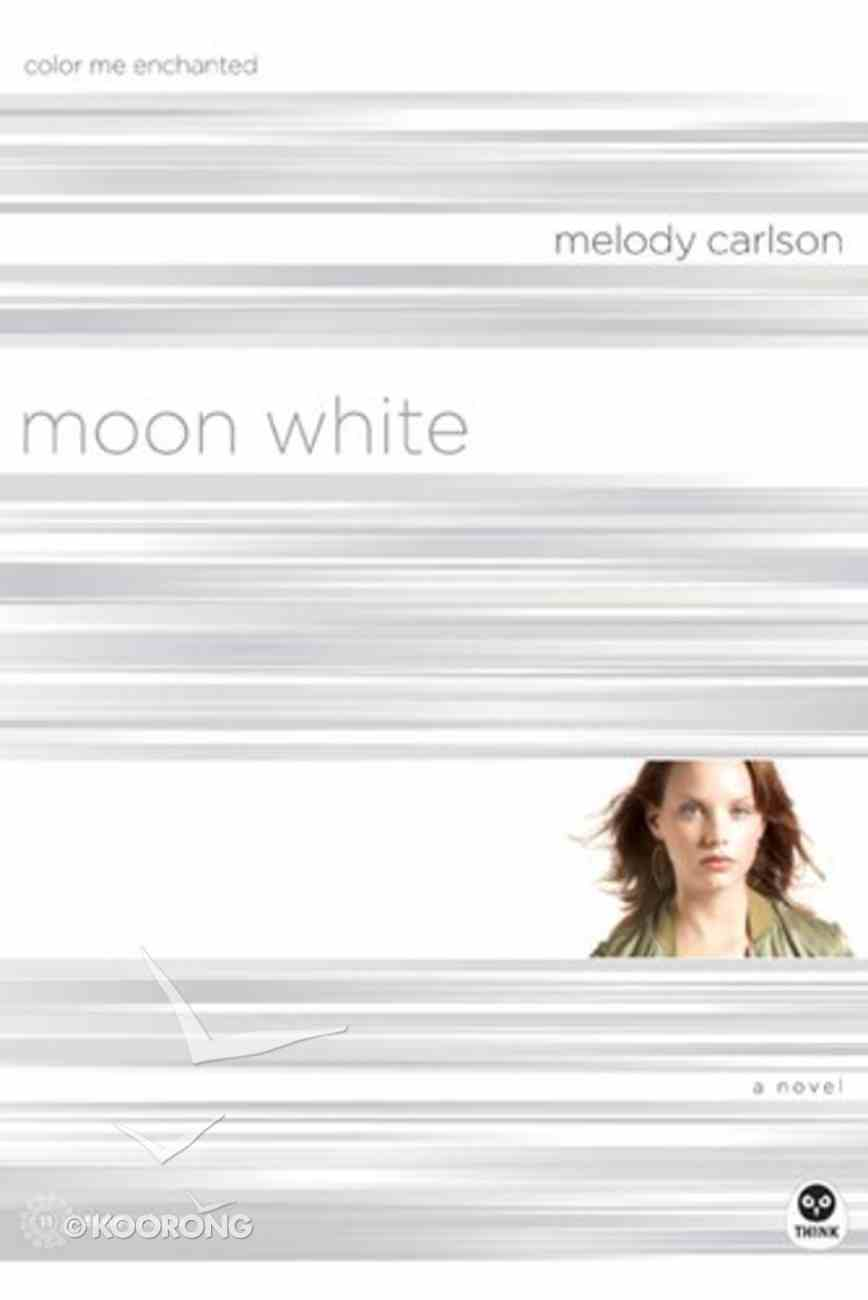 Moon White (#11 in True Colors Series) Paperback