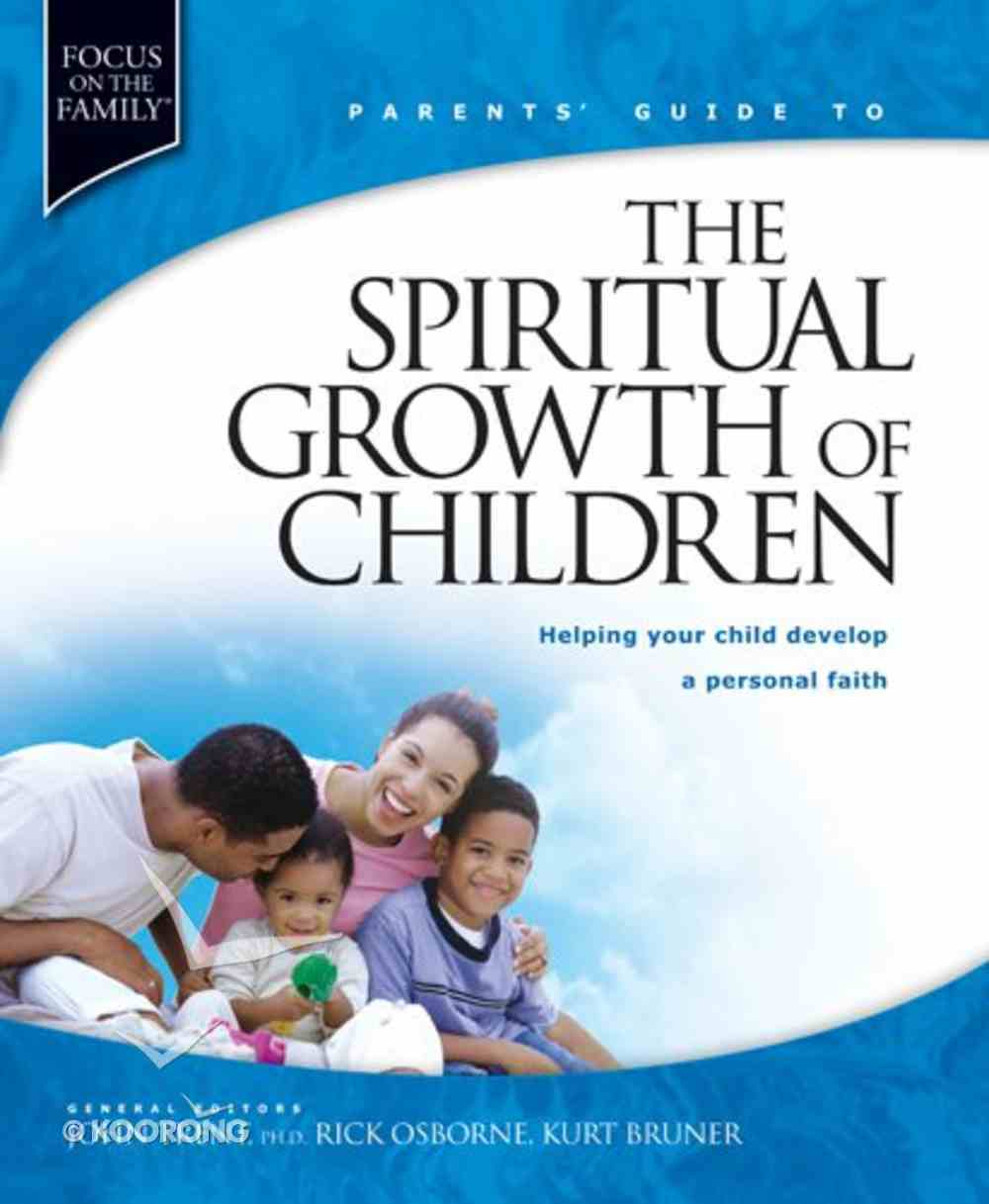 Parents' Guide to the Spiritual Growth of Children Paperback