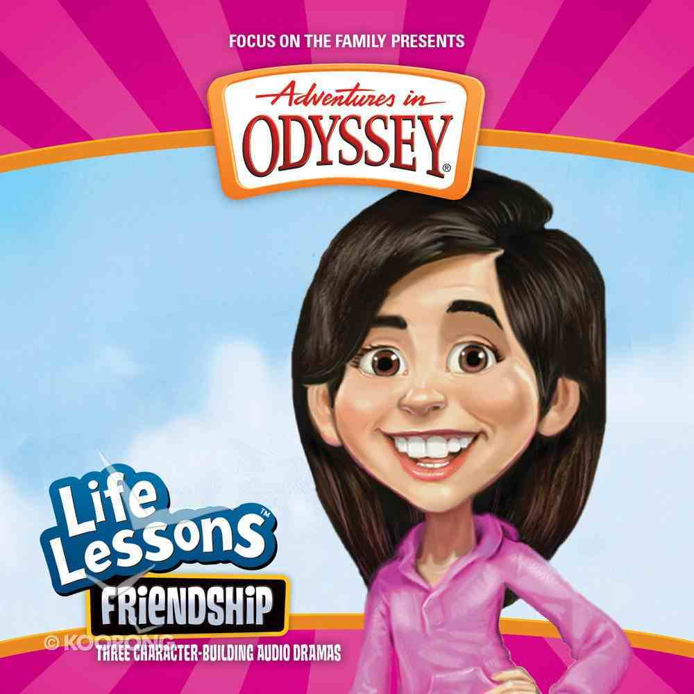 Friendship (#08 in Adventures In Odyssey Audio Life Lessons Series) CD