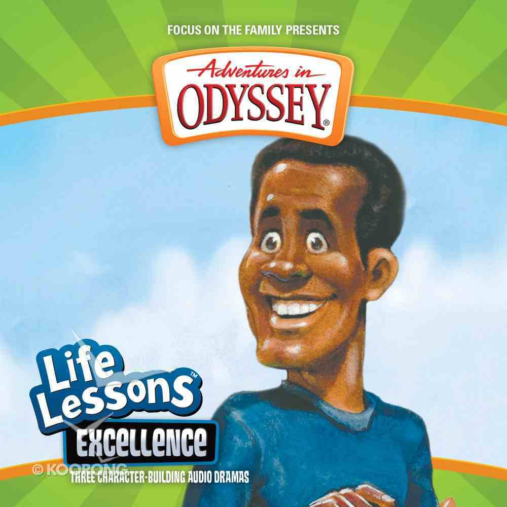 Excellence (#10 in Adventures In Odyssey Audio Life Lessons Series) CD