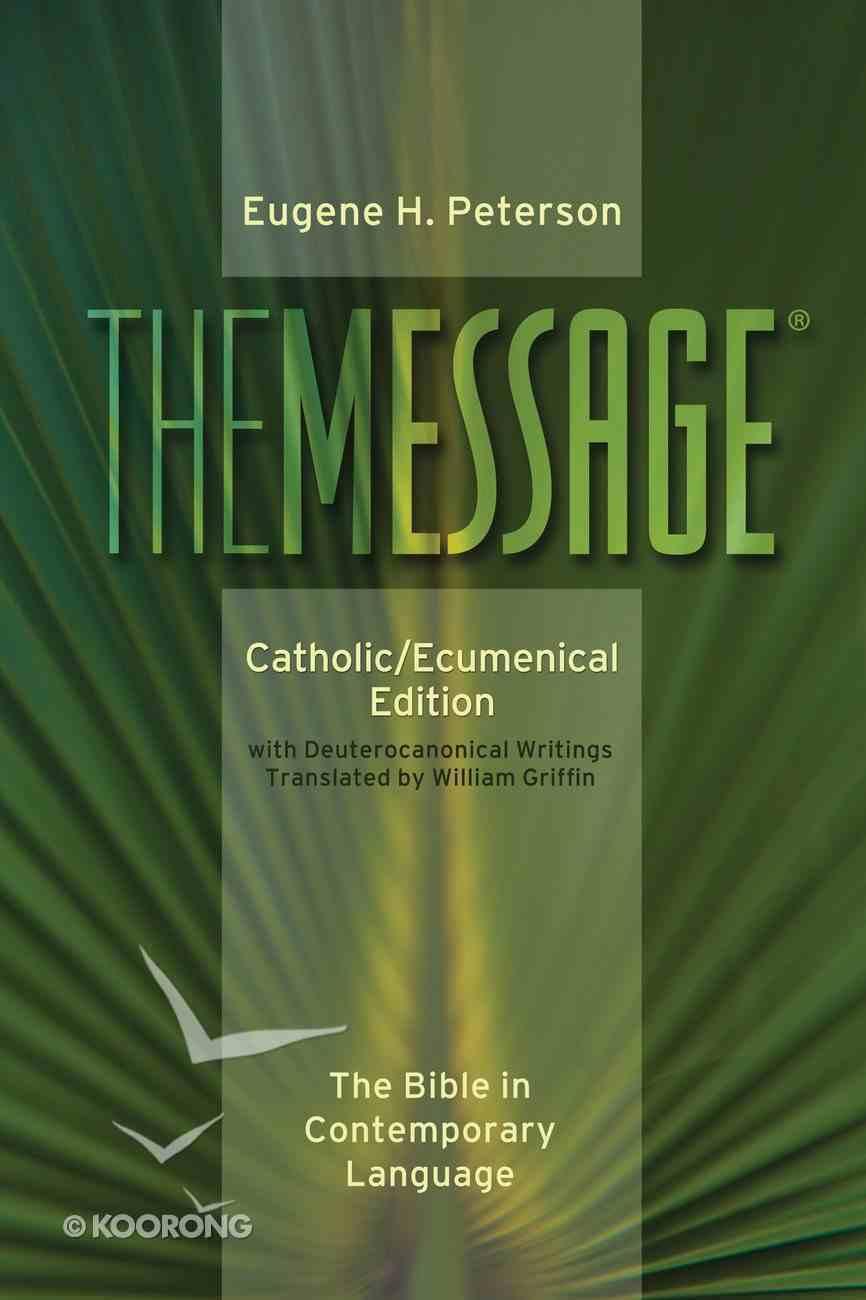 Message Catholic/Ecumenical Edition Paperback