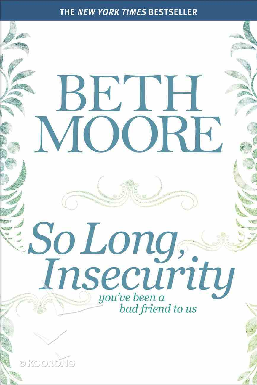 So Long, Insecurity Paperback