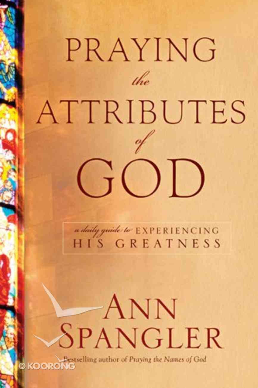 Praying the Attributes of God Hardback