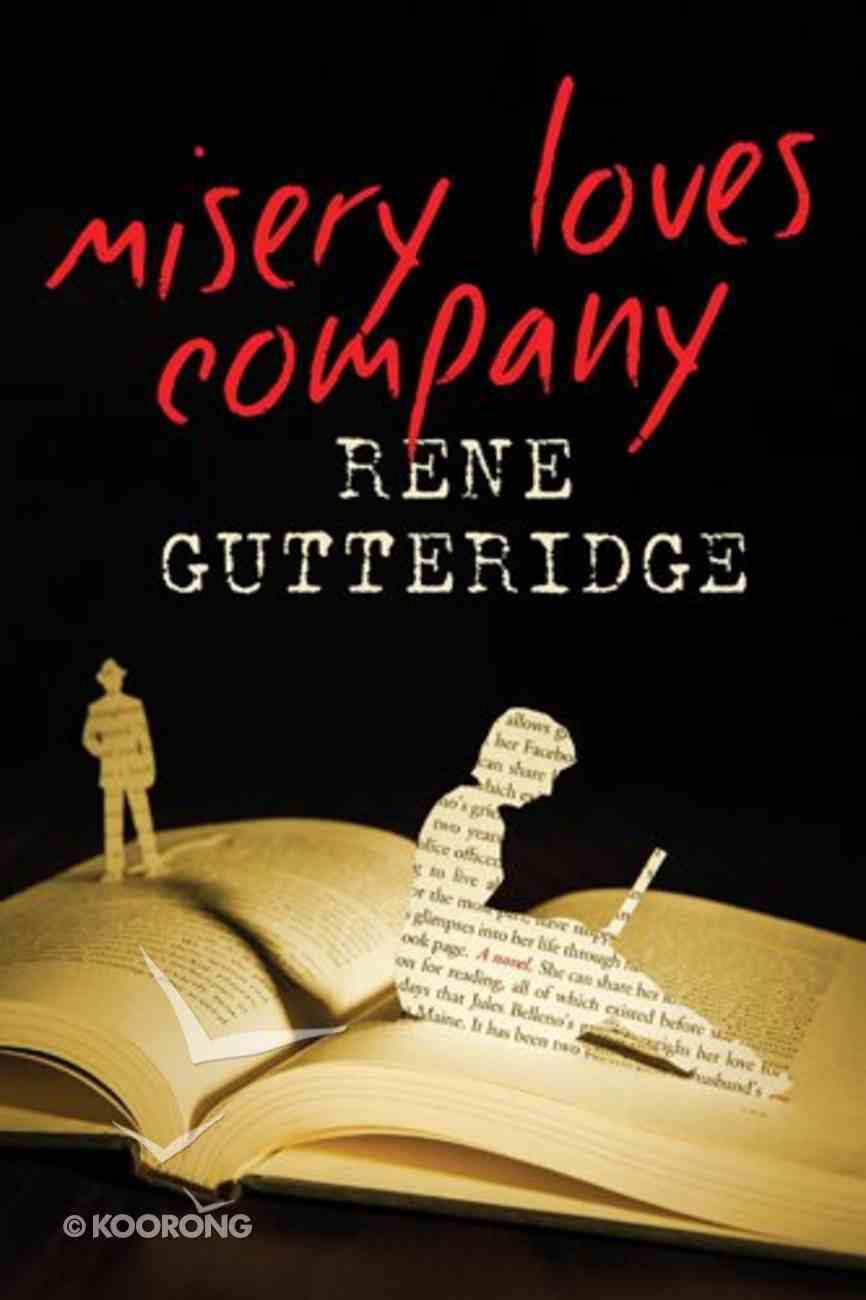 Misery Loves Company Paperback
