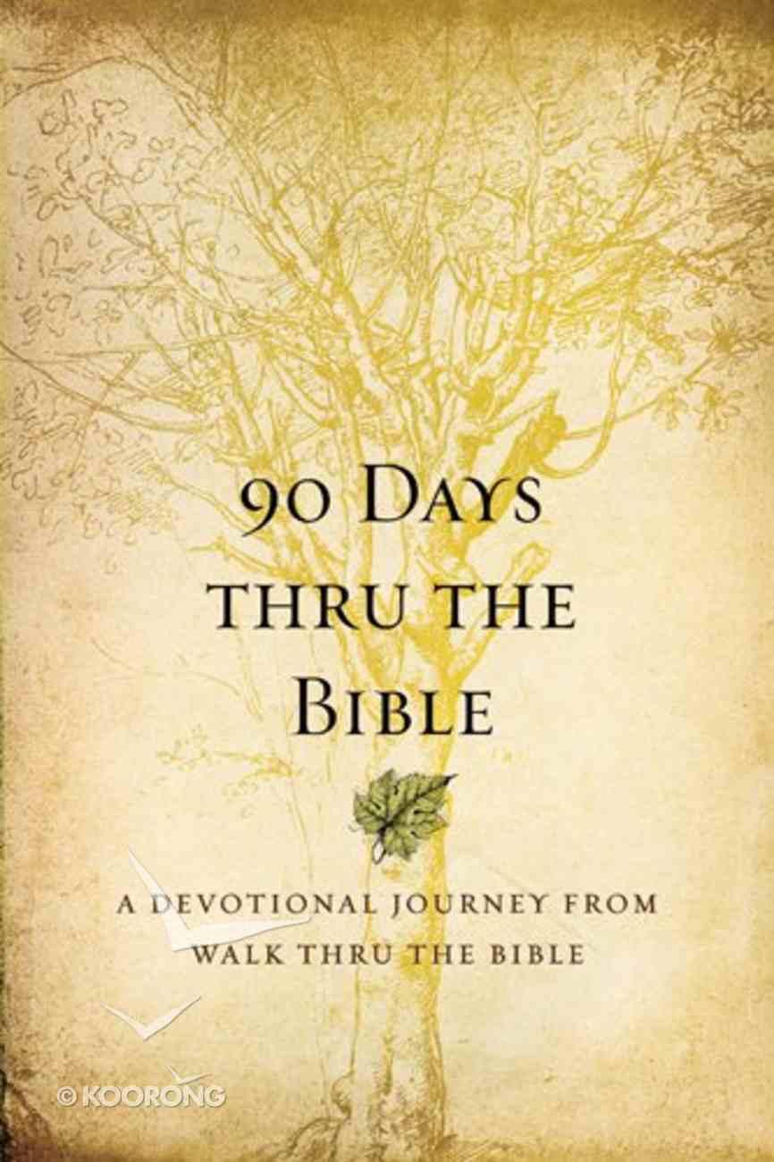 90 Days Thru the Bible Paperback