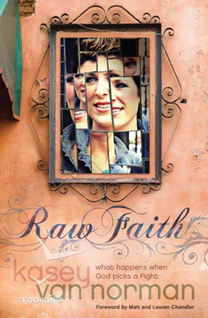 Raw Faith Paperback