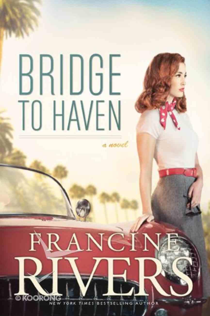 Bridge to Haven Hardback