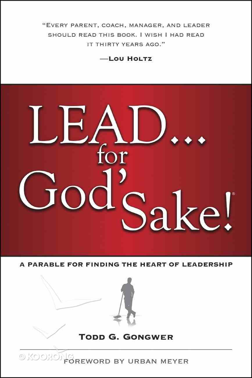 Lead . . . For God's Sake! Paperback