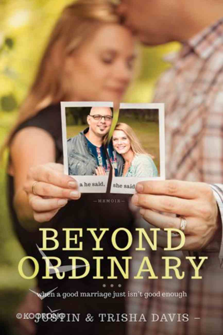 Beyond Ordinary Paperback