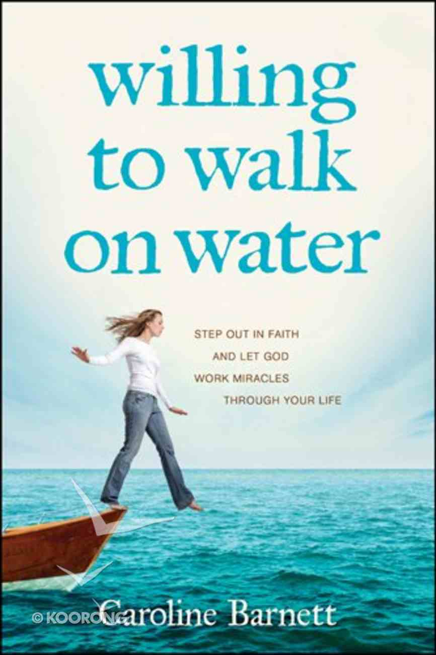 Willing to Walk on Water Paperback