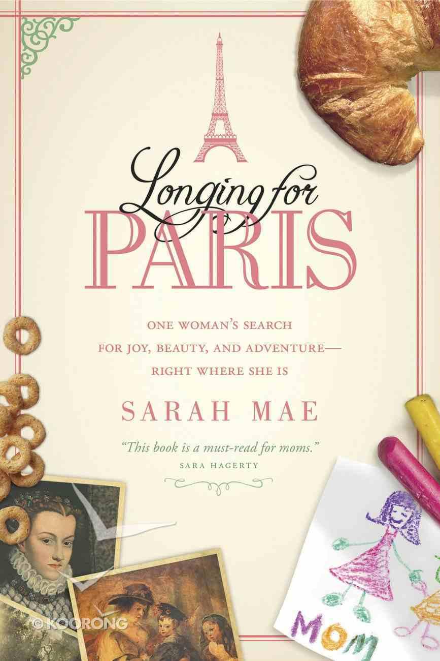 Longing For Paris Paperback