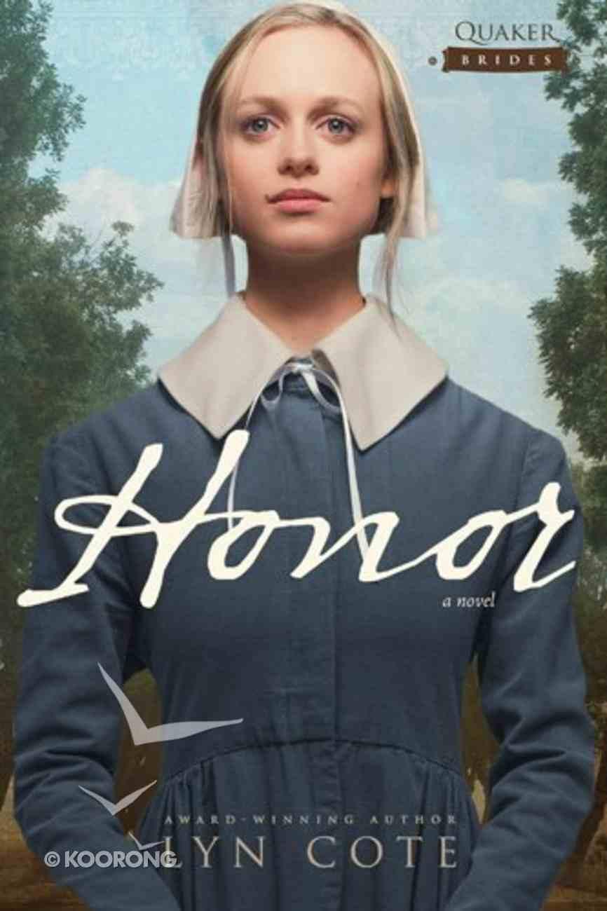 Honor (#01 in Quaker Brides Series) Paperback