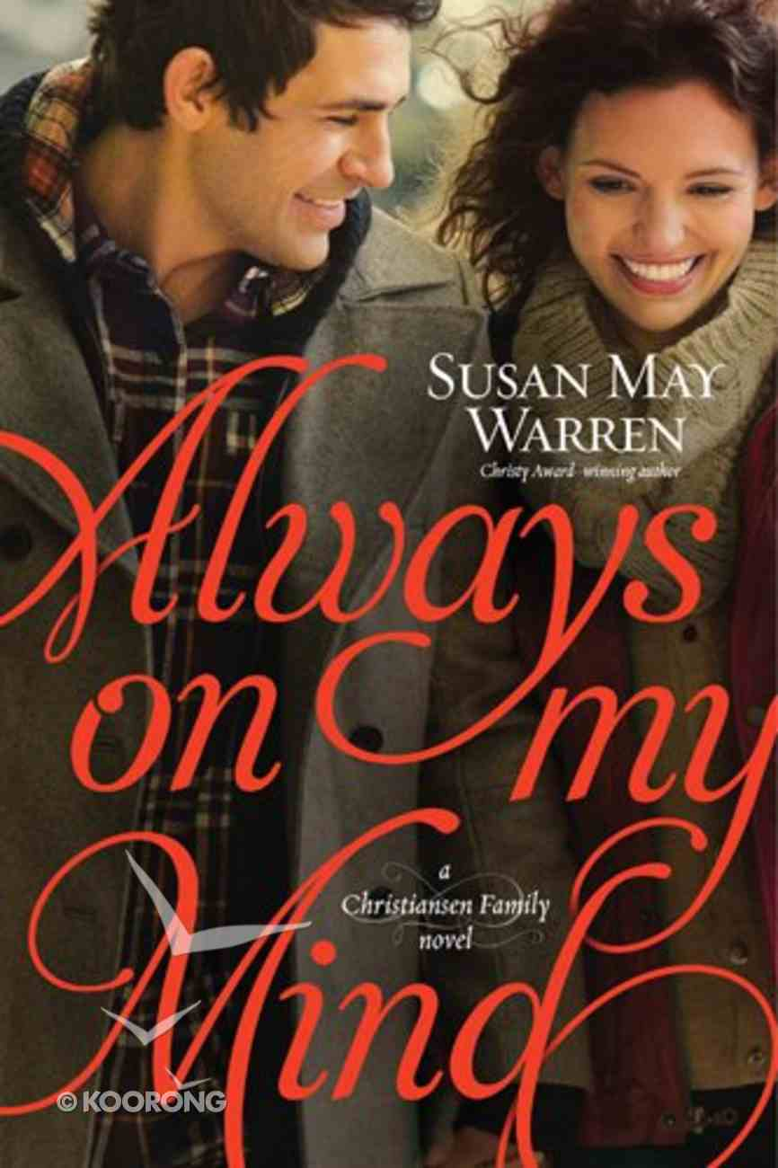Always on My Mind (#04 in Christiansen Family Series) Paperback