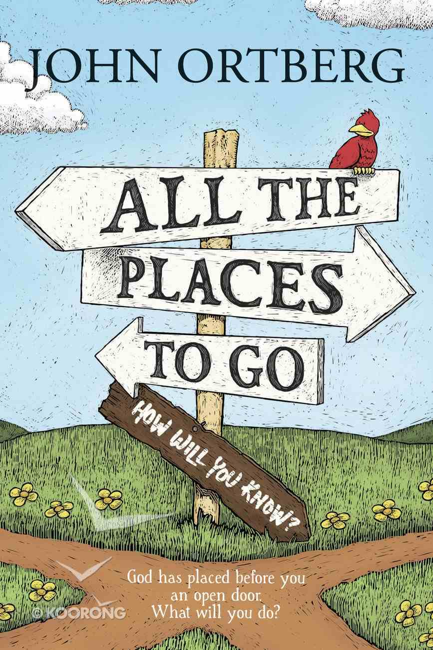 All the Places to Go . . . How Will You Know? Paperback